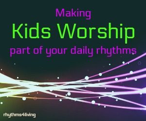 Getting Your Kids Involved in Daily Worship