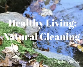 Healthy Living: Natural Cleaning